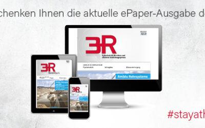 Neueste 3R erschienen: Sie bleiben zu Hause und wir kommen digital zu Ihnen