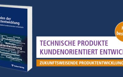 """Neu im Vulkan-Shop: 3. Auflage von """"Methoden der Produktentwicklung"""""""