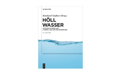 """Neu erschienen: """"Höll – Wasser – Nutzung im Kreislauf: Hygiene, Analyse und Bewertung"""""""